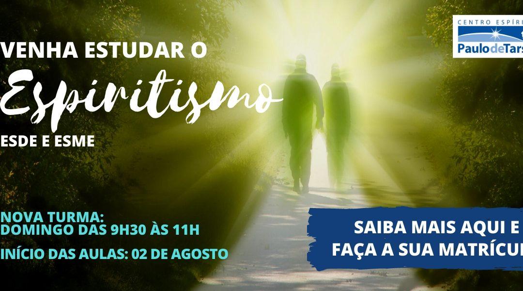 Venha estudar o Espiritismo – ESDE e ESME | matrículas abertas